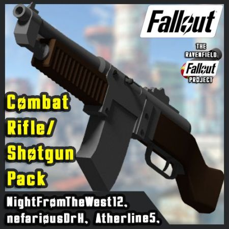 [Fallout Project] Combat Rifle/Shotgun Pack