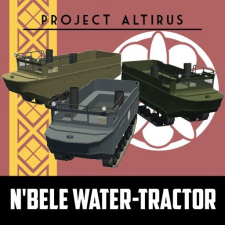 (Project Altirus) N'bele Water-Tractor