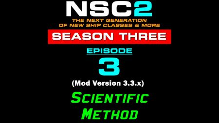 (-NSC2 Season 3 - Episode 3 - Mod Version 3.3.x-)