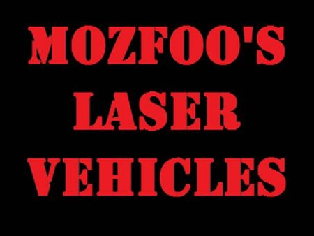 Mozfoo's Laser Vehicles