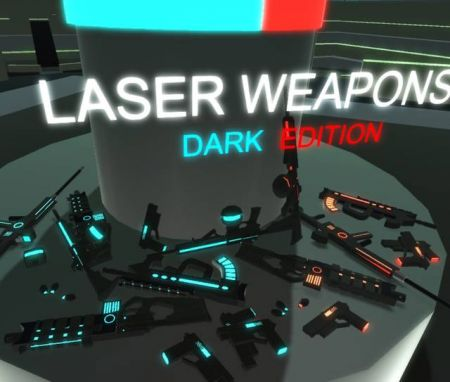 Laser Weapons DARK EDITION