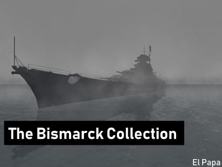 The Bismarck Collection