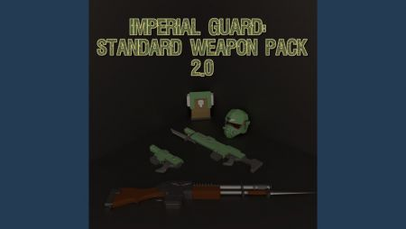 Imperial Guard: Standard Weapon Pack 2.0