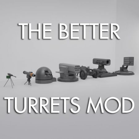 The Better Turrets Mod