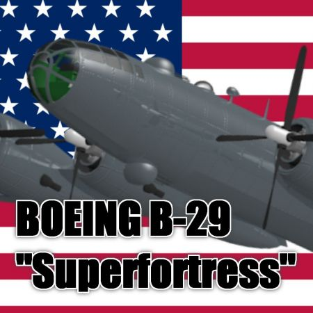"Boeing B-29 ""Superfortress"